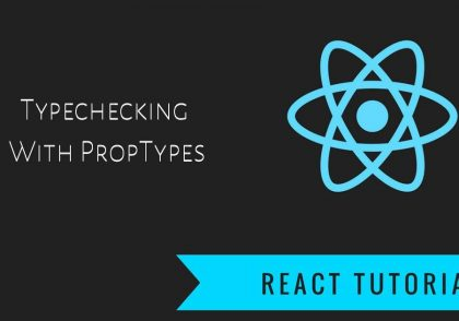 Typechecking-With-PropTypes