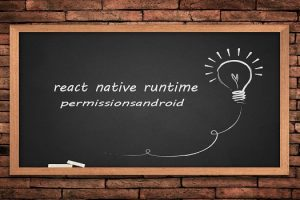 react-native-runtime-permissionsandroid