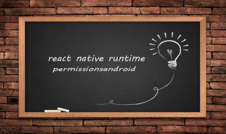 درخواست Permissions بصورت Runtime در React Native
