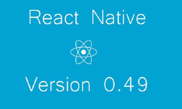 تفاوت نسخه 0.48 و 0.49 react native