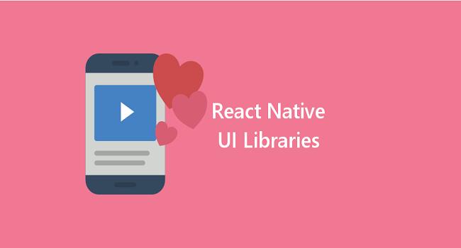 کتابخانه های رابط کاربری React Native